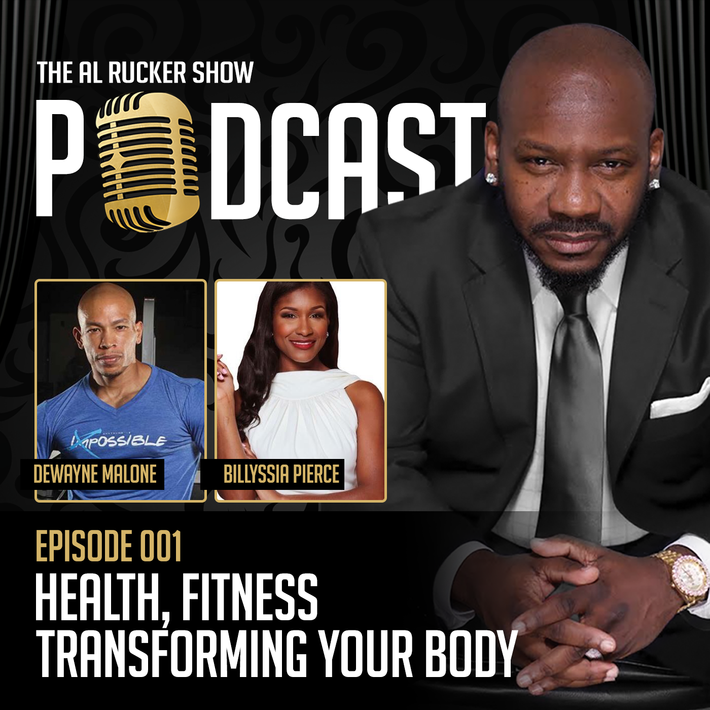 Al Rucker Show Podcast – Health, Fitness – Transforming your body (Episode #001)
