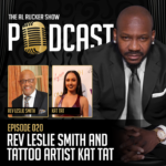 Al Rucker Show Podcast – Rev Leslie Smith and Tattoo Artist Kat Tat (Episode #20)