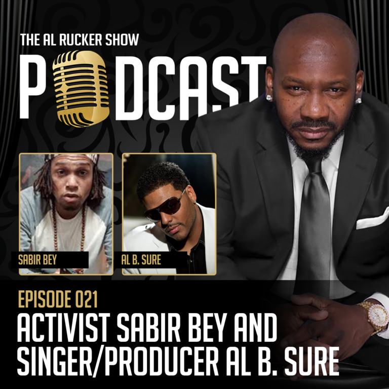 AL Rucker Show Podcast - Episode 21