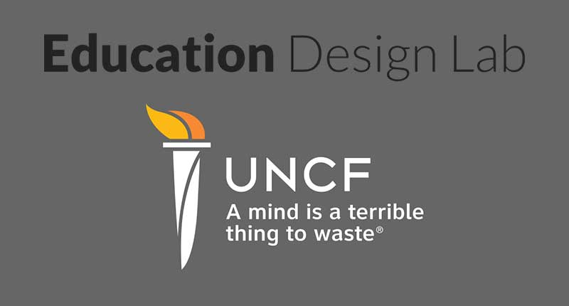 Education Design Lab Formalizes Career Pathways Partnership with UNCF (United Negro College Fund)