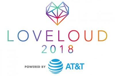 LOVELOUD Festival Powered By AT&T Announces Final Performers And Speakers