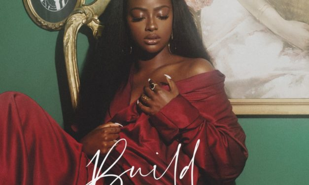"JUSTINE SKYE RETURNS WITH BOLD NEW SINGLE ""BUILD"""