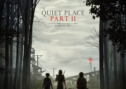 """A LOOK AT """"A QUIET PLACE PART II"""""""