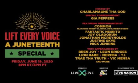 Live Nation June 17, 2020 LIVEXLIVE & LIVE NATION URBAN IN PARTNERSHIP WITH COLOR OF CHANGE ANNOUNCE LIFT EVERY VOICE: A JUNETEENTH SPECIAL