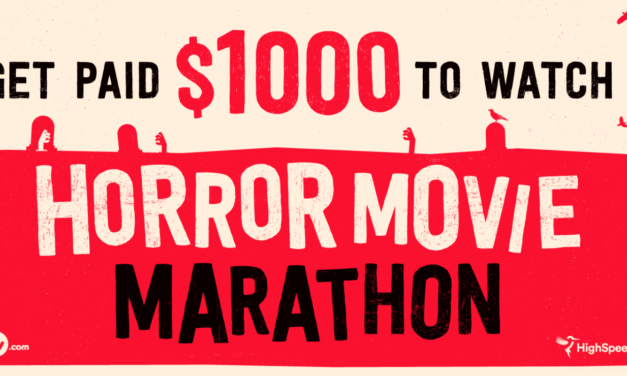 Get Paid $1k to Watch a Horror Movie Marathon!