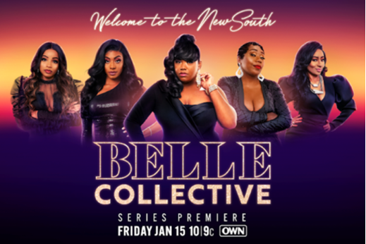 OWN EXPANDS POPULAR FRIDAY NIGHT UNSCRIPTED SERIES LINEUP WITH 'BELLE COLLECTIVE' PREMIERING JANUARY 15